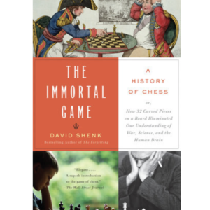 the-immortal-game-david-shenk